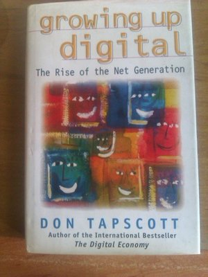 Growing up Digital : The Rise of the Net Generation(免運費)