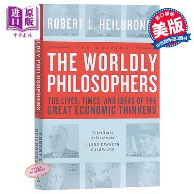 幾位著名經濟思想家的生平、時代和思想 : 世俗哲人 英文原版 The Worldly Philosophers Robe