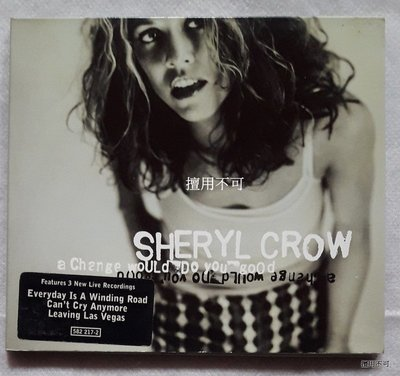 Sheryl crow 雪瑞兒可洛 A change would do you good 單曲