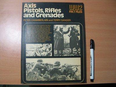 《字遊一隅》二戰軍事檔案 WW2 FACT FILES - Axis Pistols,Rifles,and Grenades   1976出版 B1