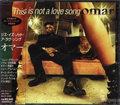 K - Omar - This Is Not A Love Song - 日版 +2BONUS - NEW