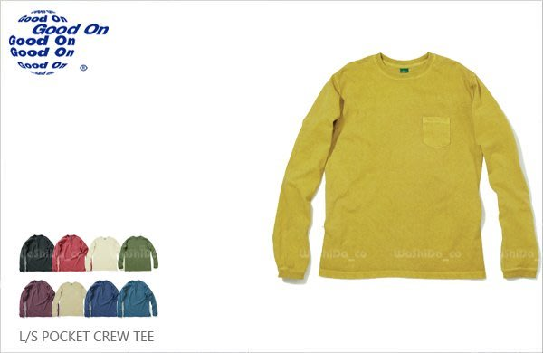 WaShiDa【golt1306p】Good On 日本品牌 L/S POCKET CREW 後染 長袖 口袋 T恤