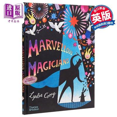 Lydia Corry Marvellous Magicians 奇妙的魔術師偉大的魔術師 精品繪本 兒童魔術知識科普 精裝 英文原版 7-12歲