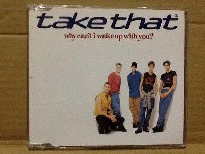 ~拉奇音樂~接招合唱團Take That why can't I wake up with you? 二手保存良好。單。