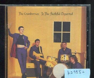 *真音樂* THE CRANBERRIES / TO THE FAITHFUL DEPARTED 二手 K27552