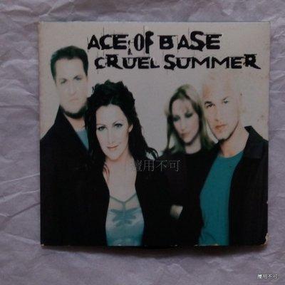 Ace of base 王牌合唱團 Cruel summer單曲