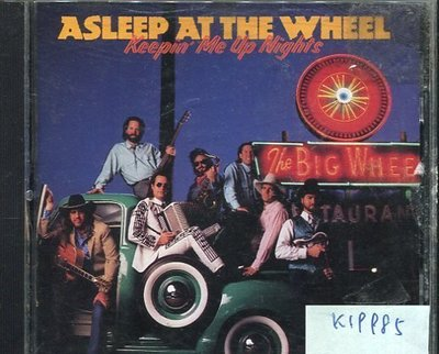 *真音樂* ASLEEP AT THE WHELL / KEEPIN' ME UP NIGHT 二手 K19985