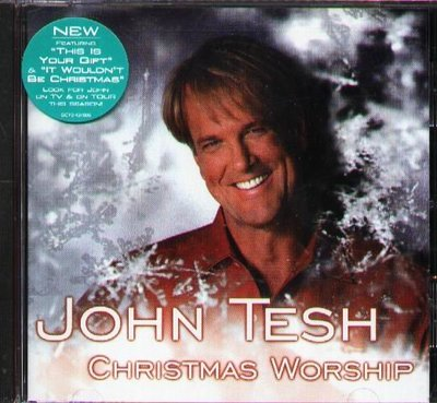 K - JOHN TESH - Christmas Worship - CD - NEW