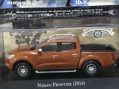 模型IXO 1:43尼桑NISSAN FRONTIER 2016汽車金屬模型飛機機車摩托戰斗機