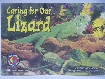 【月界二手書店】Caring for Our Lizard-Read to Learn 〖少年童書〗CEP