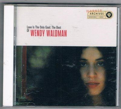 [鑫隆音樂]西洋CD-Love Is The Only Goal:The Best Of WENDY WALDMAN