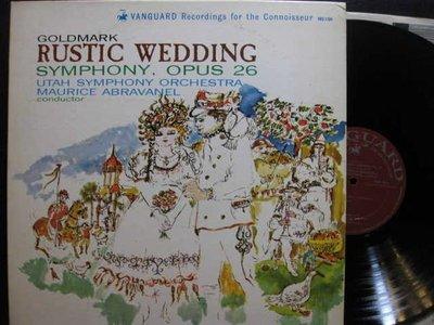 A335*Vanguard*美版黑膠唱片*Goldmark:鄉村婚禮交響曲,Op.26*Abravanel/猶他管樂*NM-