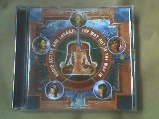 (絕版)All Saints發行-AUDIO ACTIVE AND LARAAJI-THE WAY OUT IS THE WAY IN(英國版)