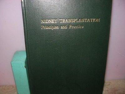 二姑書坊 :    KIDNEY TRANSPLANTATION  Principles and Practice
