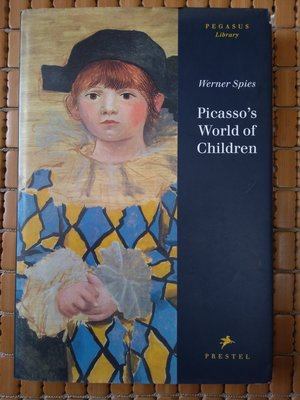 不二書店 Picasso's World of Children  Werner Spies 精裝