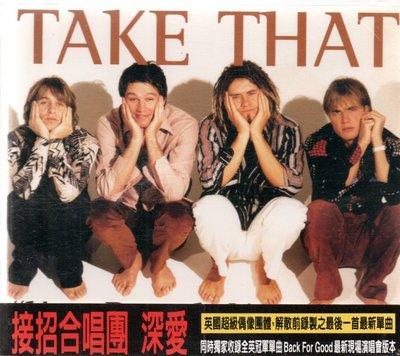Take That 接招合唱團 深愛 單曲 附側標 589900002834 再生工場02