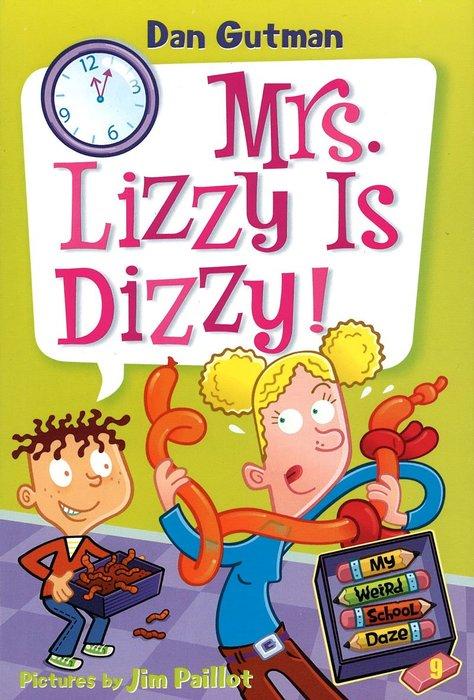 *小貝比的家*MY WEIRD SCHOOL DAZE #9:MRS. LIZZY IS DIZZY!/平裝/7~12歲