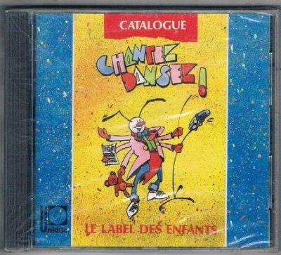 [鑫隆音樂]西洋CD-CHANTEZ, DANSEZ! CATALOGUE {11700} 全新/免競標