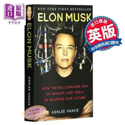 Elon Musk 英文原版 硅谷鋼鐵俠 :埃隆·馬斯克的冒險人生