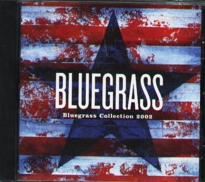 八八 - BLUEGRASS - Bluegrass Collection 2002