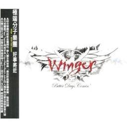 【馬雅音樂】WINGER 極端份子樂團 / 好事將近CD,正版全新