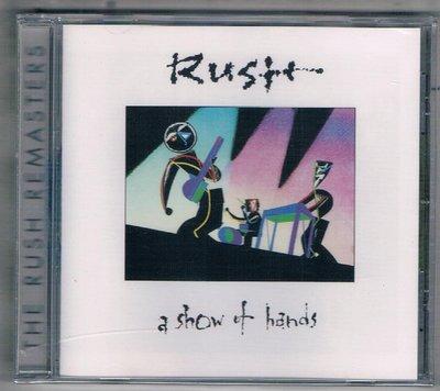 [鑫隆音預]西洋CD-匆促合唱團 RUSH / A SHOW OF HANDS {5346372}全新/免競標
