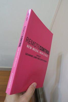 【英文舊書】[大傳]Remote Control: New Media, New Ethics 新媒體與新的倫理命題