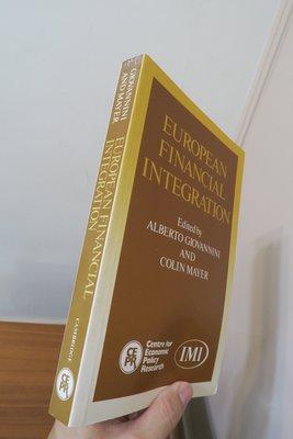 【英文舊書】[商業]歐盟建立前夕論資本/金融市場統合之影響 European Financial Integration