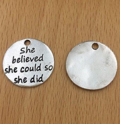【匠真手作材料】…~古銀色She believed吊飾~22mm…一份2個10元