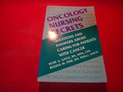 【愛悅二手書坊 29-04】Oncology Nursing Secrets