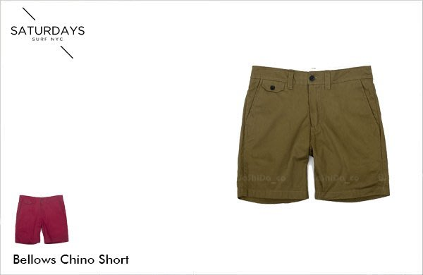 WaShiDa【000203】SATURDAYS NYC 美國品牌 Bellows Chino 五分短褲 現貨 SALE
