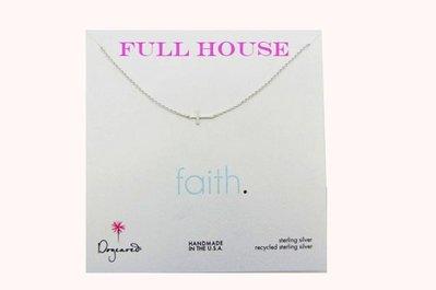 【FULL HOUSE 】  Dogeared 925 純銀 faith信念 十字架 祈願項鍊  新品上市