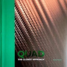 QUAD The Closest Approach by Ken Kessler, Hard Cover, 215 Pages, New