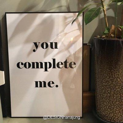 | you complete me | 愛情表白 超甜蜜 簡約黑白色系 家居海報