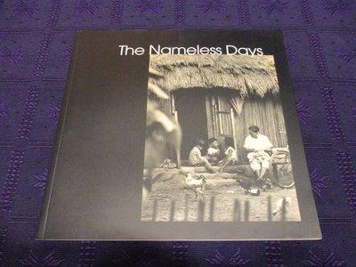 【三米藝術二手書店】The Nameless Days:林永懋攝影作品集 (作者簽名本),出版者:林永懋