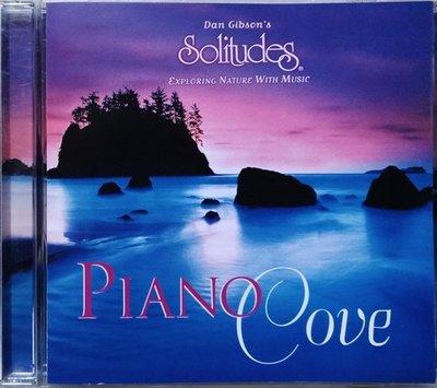 《絕版專賣》Dan Gibson 丹吉布森 / Piano Cove 寧靜海 (Solitudes)