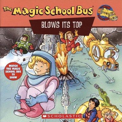 *小貝比的家*THE MAGIC SCHOOL BUS BLOWS ITS TOP /TV版/平裝/7~12歲