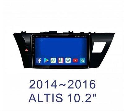中壢【阿勇的店】toyota14~16年 11代 ALTIS 專車專用安卓機 10.2吋螢幕 台灣設計組裝 系統穩定順暢