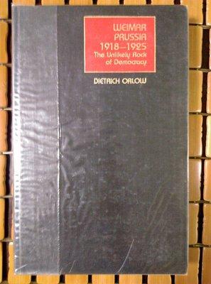 不二書店 WEIMAR PRUSSIA1918-1925 THE UNLIKELY ROCK OF DEMOCRACY