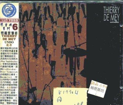 *真音樂* THIERRY DE MEY / UNDO 全新 K17704