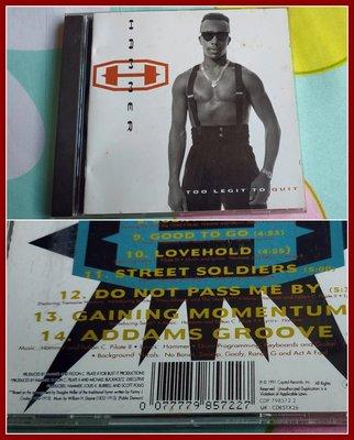 ◎1991-歐美版-MC哈默-系出名門專輯-MC Hammer-Too Legit To Quit-等14首好歌-CD