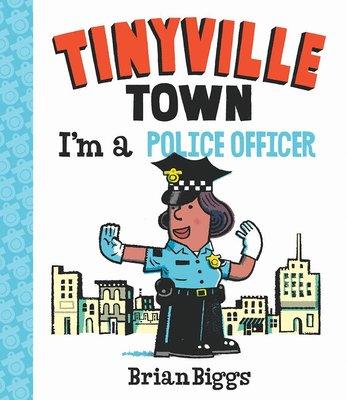*小貝比的家*TINYVILLE TOWN: I'M A POLICE OFFICER /硬頁書/3~6歲/ 法治教育