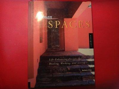 【愛悅二手書坊 16-51】Human Spaces: Life-Enhancing Designs for