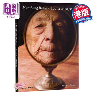 Mumbling Beauty: Louise Bourgeois 英文原版 路易絲·布爾喬亞:喃喃自語的美