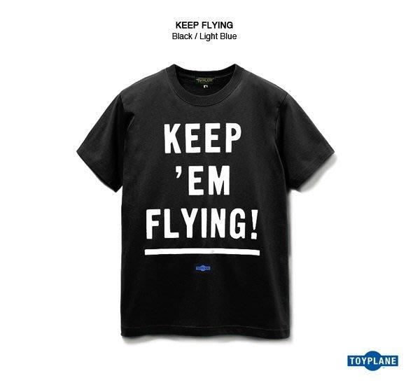GOODFORIT / 日本品牌Toyplane Keep Flying Tee公債標語天竺棉上衣/S