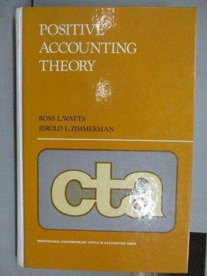 【書寶二手書T6/大學商學_PEV】Positive Accounting Theory_1986年