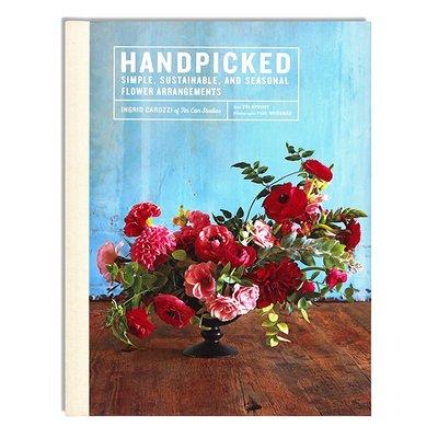 Handpicked 精心挑選 簡單、可持續和季節性的花卉安排布置 現代原創花藝設計 手工設計花藝裁剪 英文原版