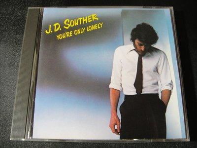 【198樂坊】J.D. Souther(You're Only Lonely...無IFPI美版)BO