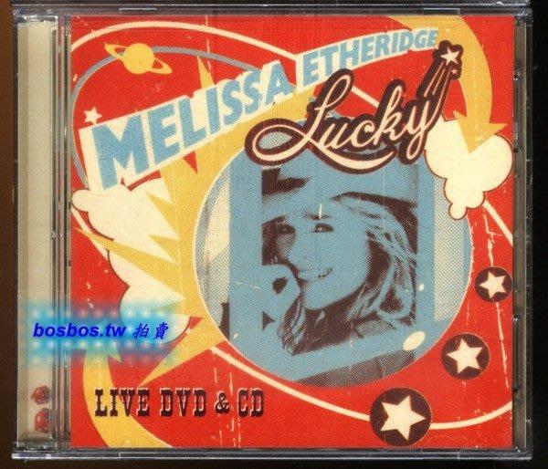 ◎2004全新CD+DVD!瑪麗莎伊瑟莉姬-MELISSA ETHERIDGE-幸運之旅美國巡迴演唱紀實-等14首◎