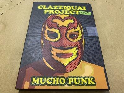 *還有唱片行*CLAZZIQUAI PROJECT / MUCHO PUNK 二手 X0625